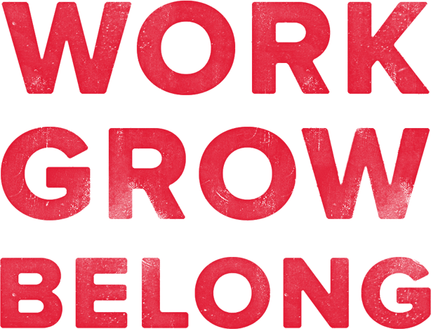 Work Grow Belong